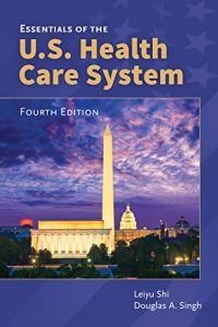 Essentials of the U.S. Health Care System Reviews