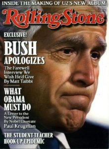 Rolling Stone January 22 2009 Bush Apologizes The Farewell Interview We Wish He'd Give (Inside The Making of U2's New Album; What Obama Must Do; The Student Teacher Hook Up Epidemic), Issue 1070)