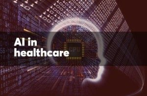 12 ways AI will revolutionize healthcare in the next year