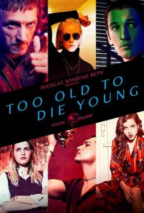 'Too Old to Die Young' Is the Brazen, Twisted, Dark Fantasy Art America Needs