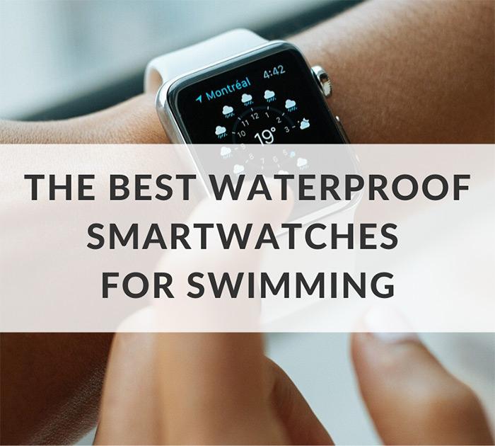 best waterproof swimming smartwatches