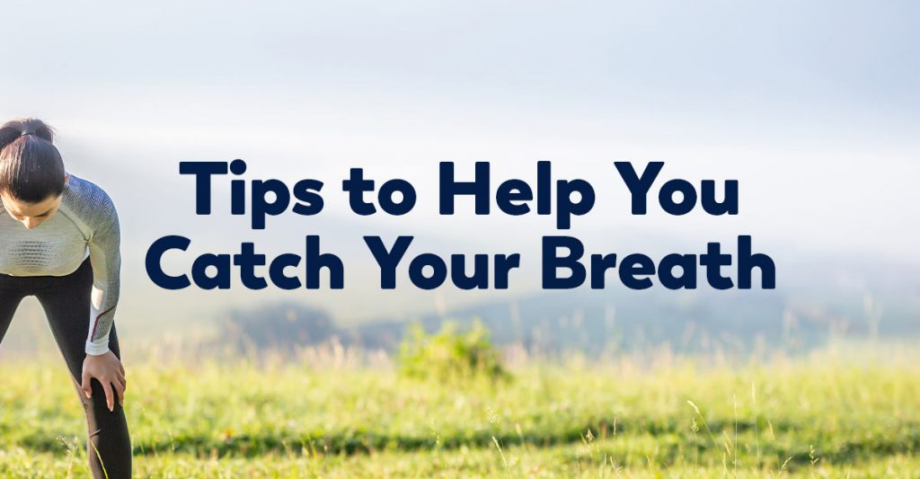 tips-to-help-catch-breath