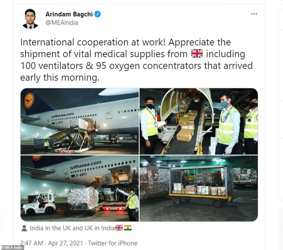Foreign ministry spokesman Arindam Bagchi tweeted photos of British medical aid arriving in India today, saying packages included 100 ventilators and 95 oxygen concentrators